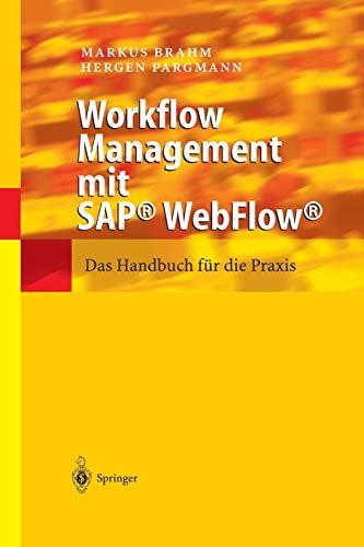 9783642628832: Workflow Management Mit SAP(R) Webflow(r): Das Handbuch Fur Die Praxis