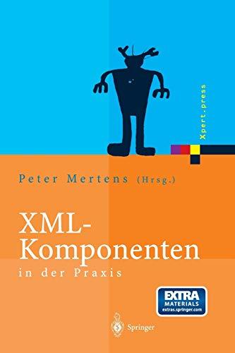 9783642628863: XML-Komponenten in der Praxis (Xpert.press)