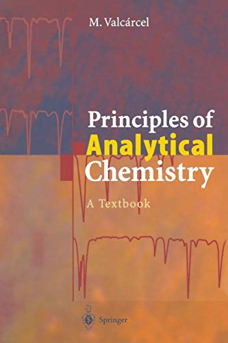 9783642629594: Principles of Analytical Chemistry: A Textbook