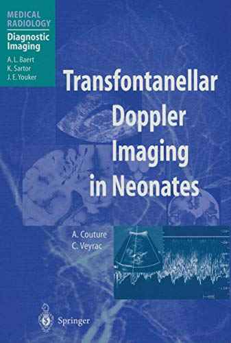 9783642629679: Transfontanellar Doppler Imaging in Neonates (Medical Radiology)