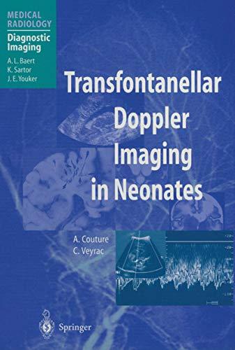 9783642629679: Transfontanellar Doppler Imaging in Neonates (Medical Radiology)