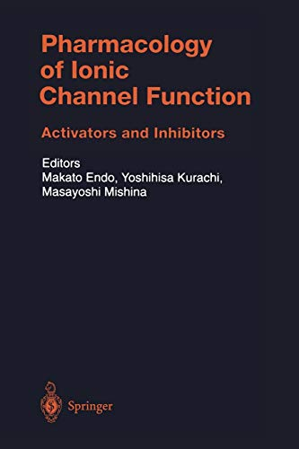9783642630309: Pharmacology of Ionic Channel Function: Activators and Inhibitors (Handbook of Experimental Pharmacology)