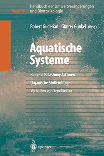 Handbuch Der Umweltveränderungen Und Ökotoxikologie: Band 3b: Aquatische Systeme: Biogene...