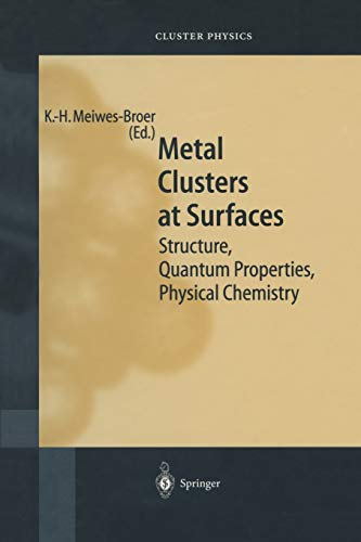 Metal Clusters at Surfaces: Structure, Quantum Properties, Physical Chemistry