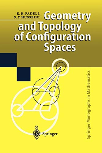 9783642630774: Geometry and Topology of Configuration Spaces (Springer Monographs in Mathematics)