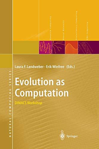 9783642630811: Evolution as Computation: DIMACS Workshop, Princeton, January 1999 (Natural Computing Series)