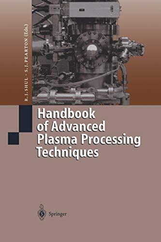 Handbook of Advanced Plasma Processing Techniques: R. J. Shul