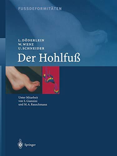 9783642630996: Fussdeformitäten: Der Hohlfuss (German Edition)