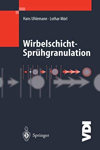 9783642631252: Wirbelschicht-Sprühgranulation (VDI-Buch)