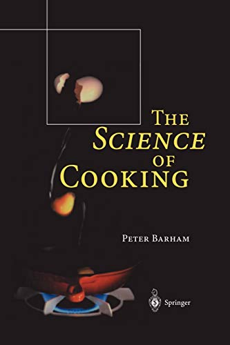 The Science of Cooking: Barham, Peter