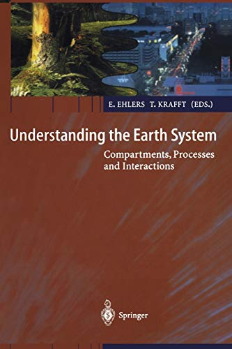 9783642631764: Understanding the Earth System: Compartments, Processes and Interactions