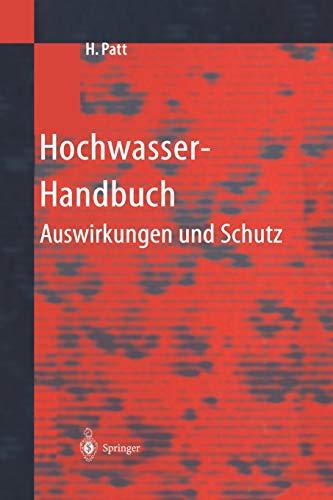 Hochwasser-Handbuch: Auswirkungen und Schutz (German Edition): Springer