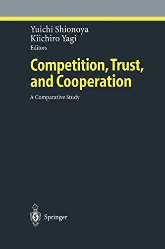 9783642632266: Competition, Trust, and Cooperation: A Comparative Study (Ethical Economy)