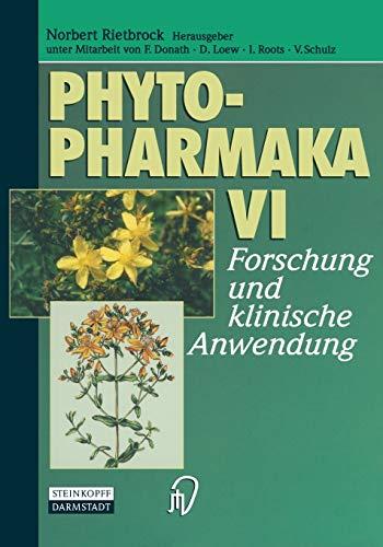 9783642633409: Phytopharmaka VI: Forschung Und Klinische Anwendung