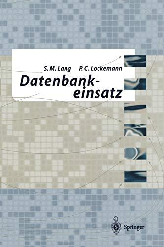 9783642633539: Datenbankeinsatz