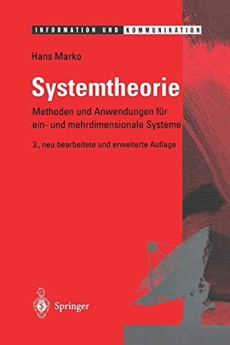 Systemtheorie: Methoden Und Anwendungen Fur Ein- Und Mehrdimensionale Systeme: Hans Marko