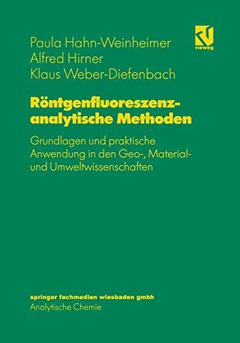 9783642633775: Rontgenfluoreszenzanalytische Methoden: Grundlagen Und Praktische Anwendung in Den Geo-, Material- Und Umweltwissenschaften
