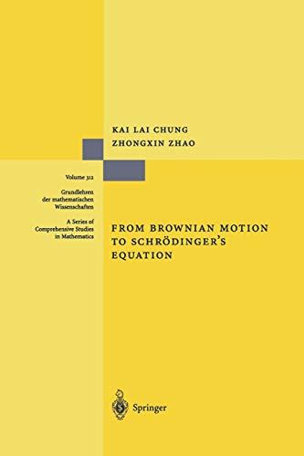 9783642633812: From Brownian Motion to Schrödinger's Equation (Grundlehren der mathematischen Wissenschaften)
