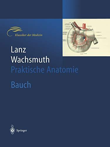 9783642634307: Bauch: 6 (Praktische Anatomie / Lanz, T.V.: Prakt ...