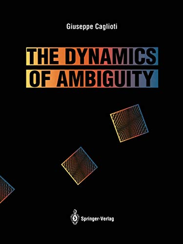 9783642634635: The Dynamics of Ambiguity