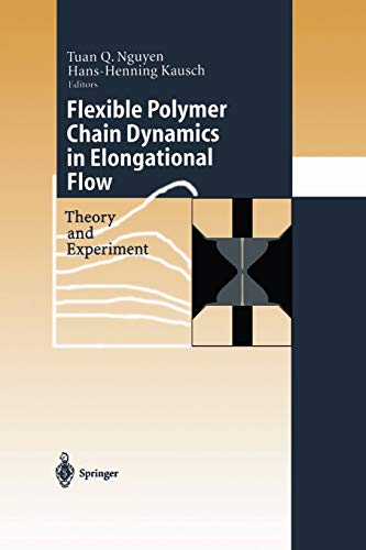 9783642635151: Flexible Polymer Chains in Elongational Flow: Theory and Experiment