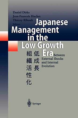 9783642635182: Japanese Management in the Low Growth Era: Between External Shocks and Internal Evolution