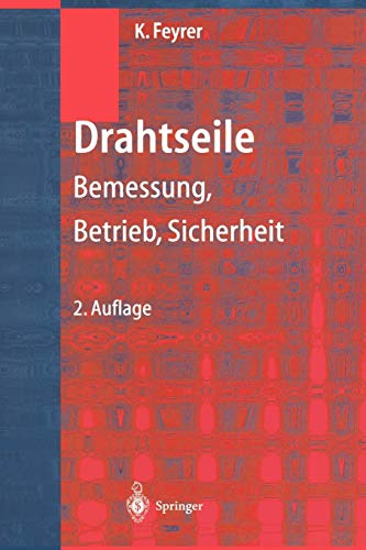 9783642635311: Drahtseile: Bemessung, Betrieb, Sicherheit (German Edition)