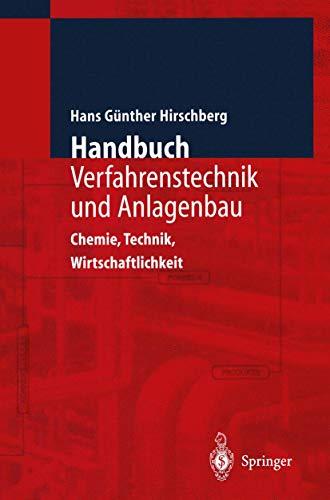 9783642635502: Handbuch Verfahrenstechnik und Anlagenbau: Chemie, Technik und Wirtschaftlichkeit (German Edition)