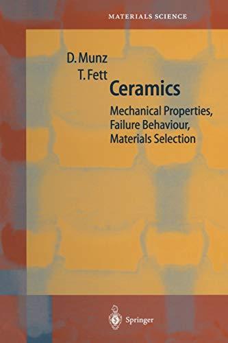 9783642635809: Ceramics: Mechanical Properties, Failure Behaviour, Materials Selection (Springer Series in Materials Science)