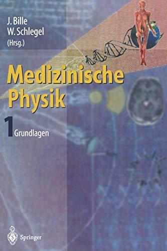 9783642636059: Medizinische Physik 1: Grundlagen