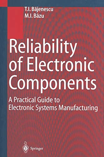 9783642636257: Reliability of Electronic Components: A Practical Guide to Electronic Systems Manufacturing