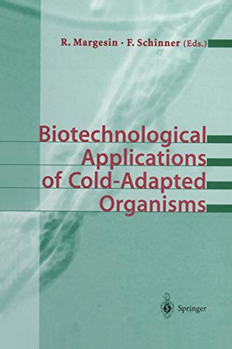 9783642636639: Biotechnological Applications of Cold-Adapted Organisms