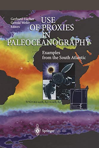 9783642636813: Use of Proxies in Paleoceanography: Examples from the South Atlantic