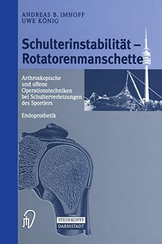Schulterinstabilität â   Rotatorenmanschette: Arthroskopische und offene Operationstechniken bei ...
