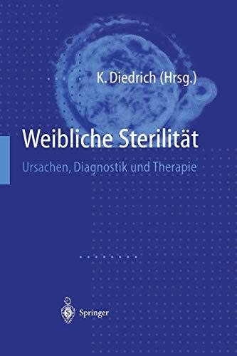 9783642637049: Weibliche Sterilitat: Ursachen, Diagnostik Und Therapie