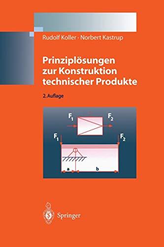 Prinziplösungen zur Konstruktion technischer Produkte (German Edition): Rudolf Koller