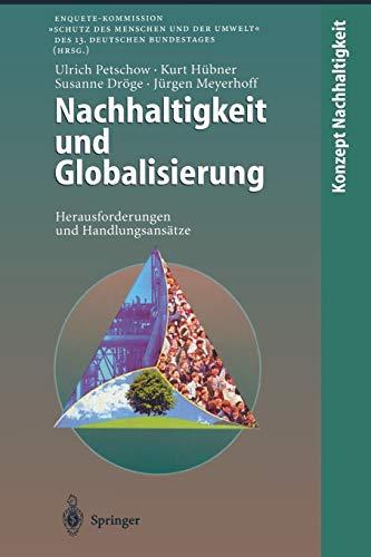 Nachhaltigkeit und Globalisierung: Herausforderungen und Handlungsansätze (Konzept ...