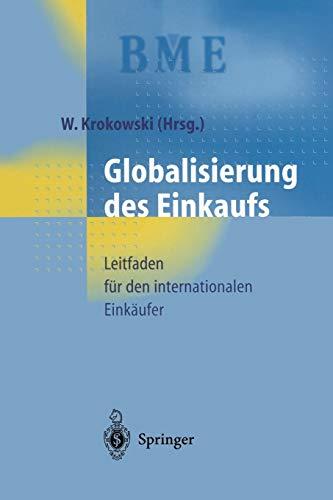 Globalisierung des Einkaufs: Leitfaden für den internationalen Einkäufer (German Edition)...