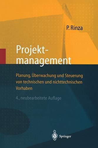 9783642637957: Projektmanagement: Planung, Überwachung und Steuerung von technischen und nichttechnischen Vorhaben