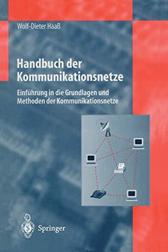 9783642638251: Handbuch der Kommunikationsnetze: Einf�hrung in die Grundlagen und Methoden der Kommunikationsnetze