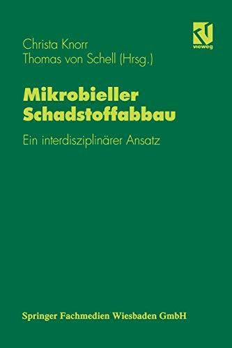 9783642638619: Mikrobieller Schadstoffabbau: Ein interdisziplin�rer Ansatz