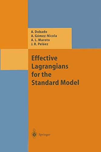 9783642638893: Effective Lagrangians for the Standard Model