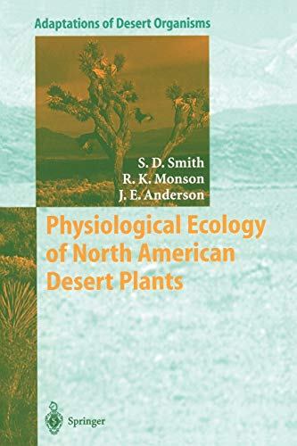 9783642639005: Physiological Ecology of North American Desert Plants (Adaptations of Desert Organisms)