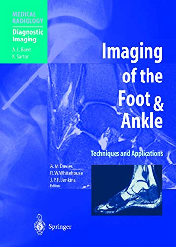 9783642639500: Imaging of the Foot & Ankle: Techniques and Applications (Medical Radiology)