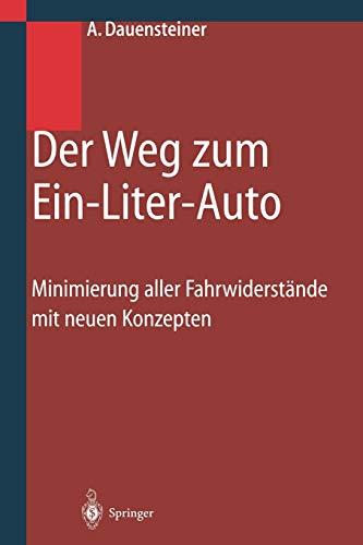 9783642639555: Der Weg zum Ein-Liter-Auto: Minimierung aller Fahrwiderstände mit neuen Konzepten