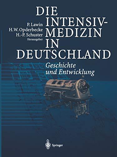 9783642639623: Die Intensivmedizin in Deutschland: Geschichte und Entwicklung