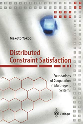 9783642640209: Distributed Constraint Satisfaction: Foundations of Cooperation in Multi-agent Systems