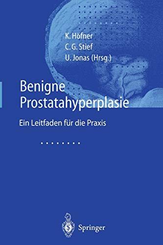 9783642640346: Benigne Prostatahyperplasie: Leitfaden für die Praxis