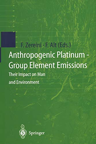 Anthropogenic Platinum-Group Element Emissions: Their Impact on Man and Environment: Springer