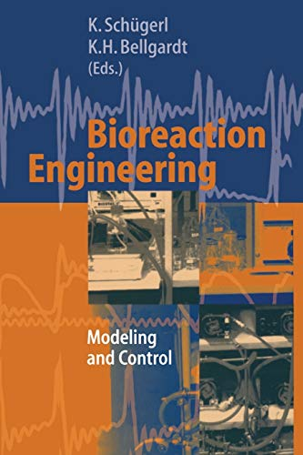 9783642641039: Bioreaction Engineering: Modeling and Control